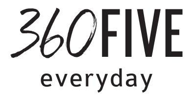 360FIVE Everyday